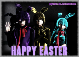 Happy Easter day From the Bonnie's by White-Hu
