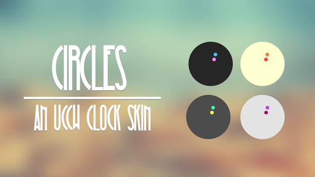 Circles - UCCW Clock Skin by federico96