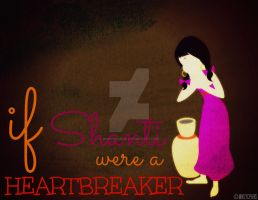 If Shanti were HEARTBREAKER by MIKEYCPARISII