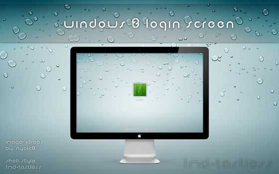 Windows 8 login Screen for 7 by 1mD-TasTLeSs
