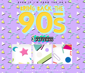 - Bring back the 90s /PATTERNS by RADIANTWH0R3