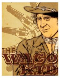 The Waco Kid by arosenlund