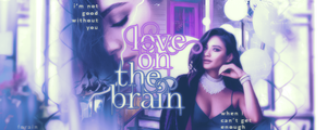 #Signature114 - Love On The Brain by xXForainXx