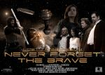 Never Forget The Brave (Landscape Poster) by gopherboy76