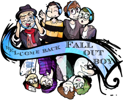 Welcome back Fall out Boy! by Cheapcookie