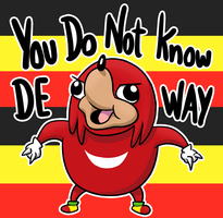 YOU DO NOT KNOW DE WAY by Secksy-sensei