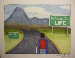 Welcome to Life by artisticTaurean