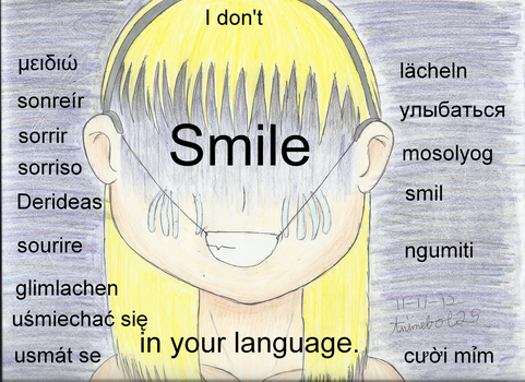 I Don't Smile in Your Language by Animebot25