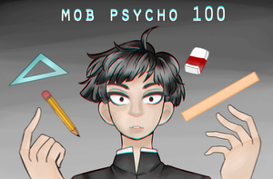 [FA]: Mob Psycho 100 by SimplyDefault