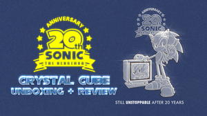 UPCOMING REVIEW: Sonic 20th Anniversary Crystal by Cobra-Roll