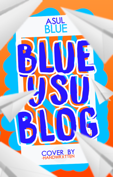 Blue Y Su Blog by Yeah-Blady