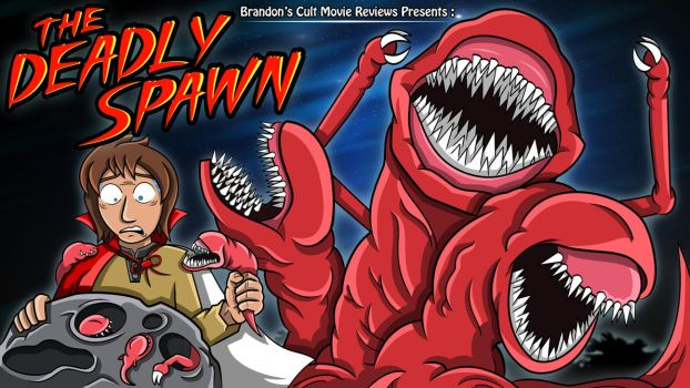 Brandon's Cult Movie Reviews - The Deadly Spawn by earthbaragon
