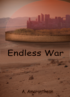 Endless War Cover by Amarantheans