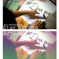 Stay Strong Action by HeyImLia
