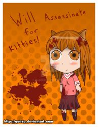 Will Assassinate For Kitties by quazo