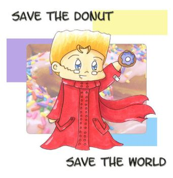 Save the Donut Save the world by MissTopaz
