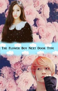 The Flower Boy Next Door Type - Fanfiction Poster by AsChildishAsPeterPan