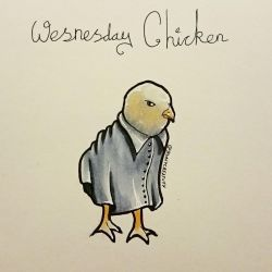 Chickly - Wednesday chicken by GamingHedgehog