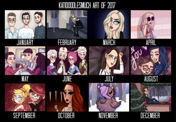 Art Summary of 2017 by katidoodlesmuch