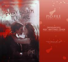 Every Breath You Take (PSD WATTPAD COVER) by lous-art
