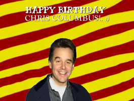 Happy Birthday Chris Columbus! by Nolan2001