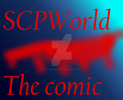 SCPworld the comic title page by Dolphingurl21stuff