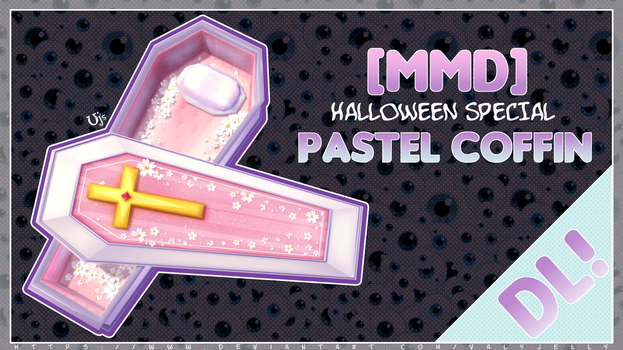 [MMD] Pastel Coffin - Halloween Special #1 by ValyJelly