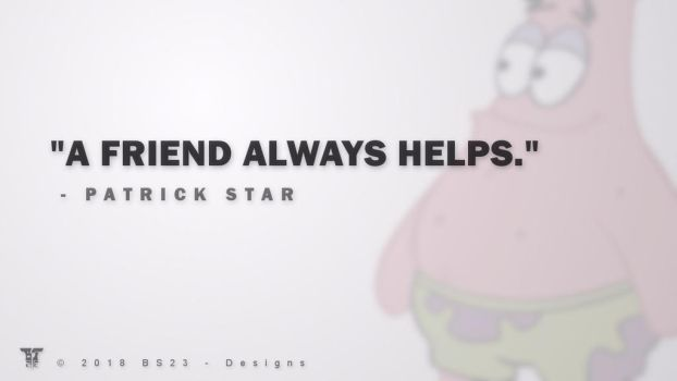 Patrick Star - A Friend Always Helps by Kevin-BS23