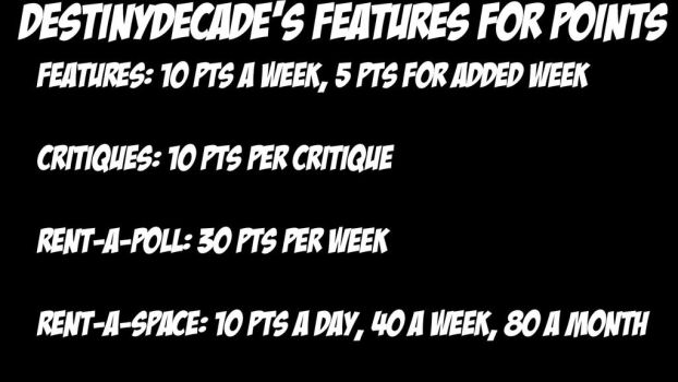 DestinyDecade's Features For Points by DestinyDecade
