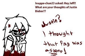 Justin bieber? by Ask-Jeff-The-Killer8