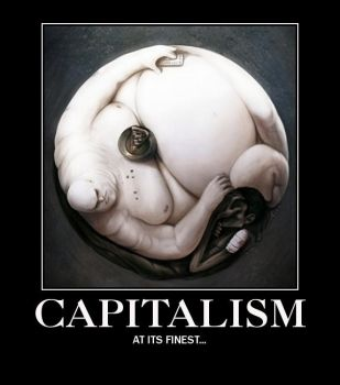 Capitalism At Its Finest by ZeBoogieMan
