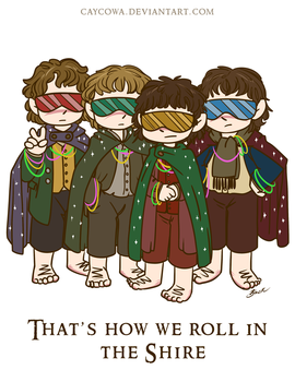 LotR - That's How We Roll in the Shire by caycowa