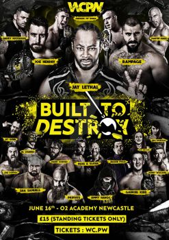 WCPW Built To Destroy Official Poster by Ahmed-Fahmy