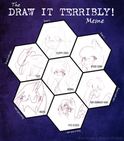 draw it terribly meme by Angelic-Shield