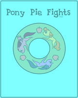 Pony Pie Fights v0.04 by DreadLime