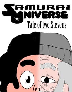 Samurai Universe: Tale of two stevens by sentry1996