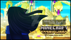 Minecraft: Story Mode - Order Up! by PrettyXTheXArtist