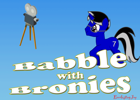 Babble with Bronies web poster by EverlastingJoy