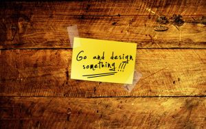 Go and design something Wall by NiacinDes