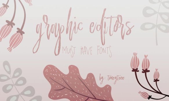 Must Have Fonts by toneyteee