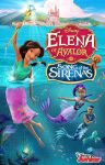 Elena of Avalor: Song of the Sirenas poster by JoshuaOrro