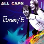 ALL CAPS BminE Cover 2 by dplionheart