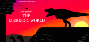 The Mesozoic World Series Poster. by JPLover764