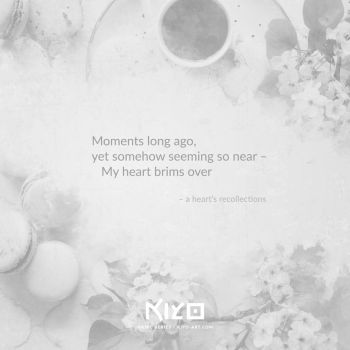 A Heart's Recollections by Kiyo-Poetry