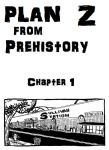 Plan Z from Prehistory-Cover 1 by LarryKingUndead