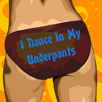 Underpants Dance by Ellyism
