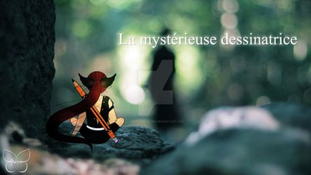 La mystrieuse dessinatrice 06 (mon avatar) by SparrowCursed