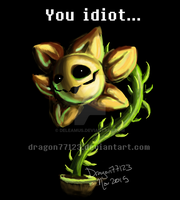 You Idiot... by Deleamus