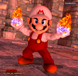 Mario: The Fire of Courage by ShadowNinjaMaster