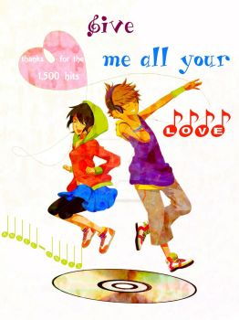 Give Me All Your Love - 1.5k hits by angel-oni13